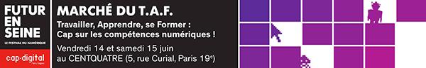 Atelier Cap Digital - Marché du TAF - Futur en Seine