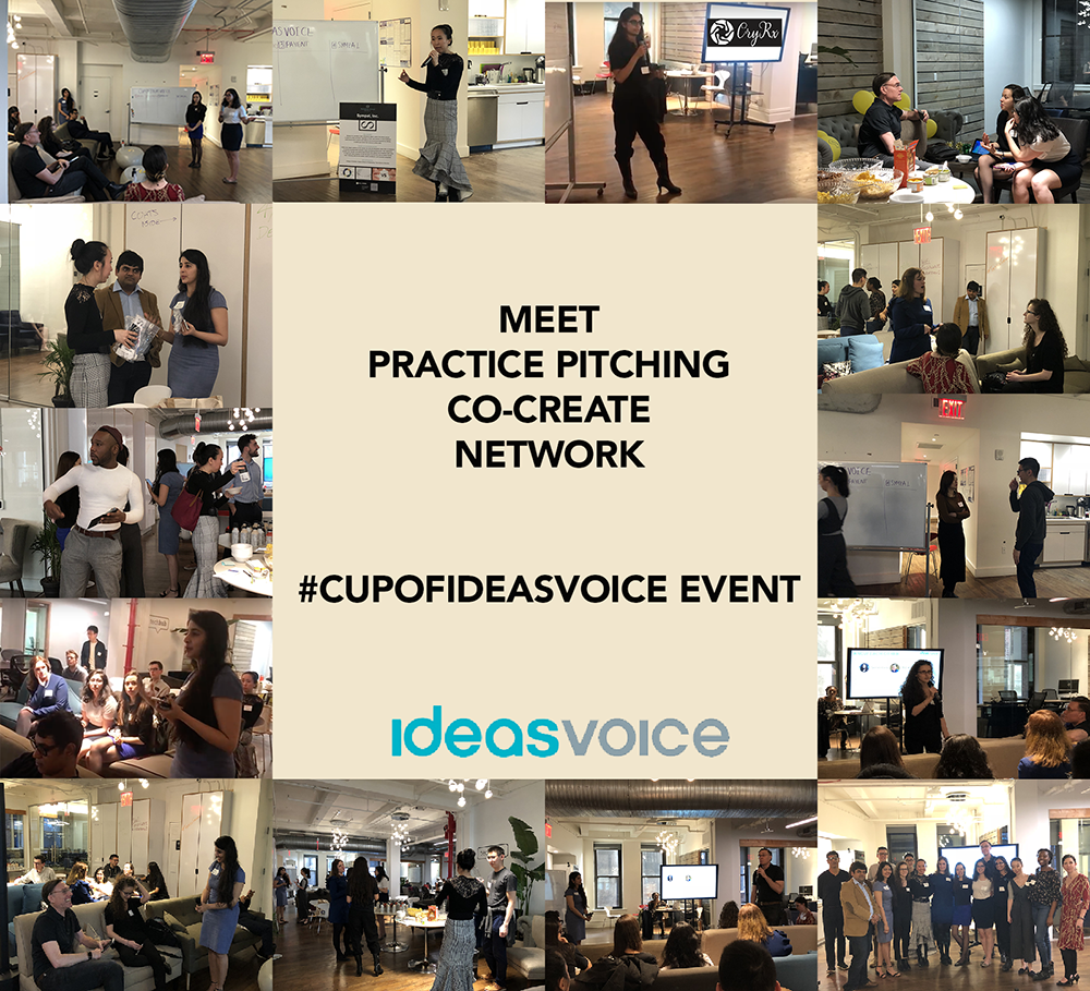 CUPOFIDEASVOICE Event where entrepreneurs practice their pitch, get valuable feedbacks from experienced mentors and meet potential cofounders, investors and business partners
